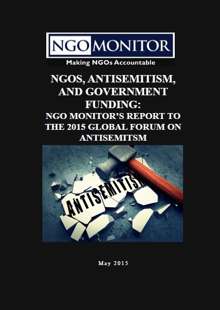 NGOs, Antisemitism, and Government Funding: NGO Monitors Report to